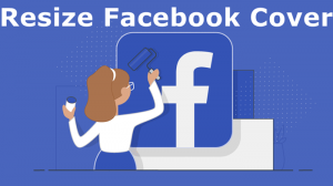How To Resize Images For Facebook Cover