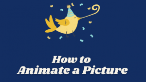 5 Selective Methods to Animate a Picture 2021