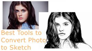 Convert Photos to Sketches with These 10 Amazing Tools