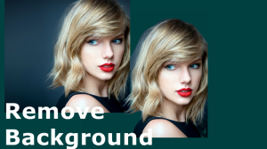 Top 15 Tools to Remove Background from Image