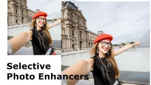 Selective Photo Enhancers Tools